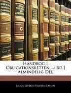 Handbog I Obligationsretten ...: Bd.] Almindelig del - Lassen, Julius Severin Vilhelm