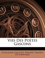 Vies Des Potes Gascons - Colletet, Guillaume; De Larroque, Philippe Tamizey