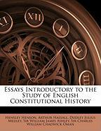 Essays Introductory to the Study of English Constitutional History - Henson, Hensley; Hassall, Arthur; Medley, Dudley Julius