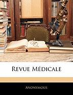 Revue Mdicale - Anonymous