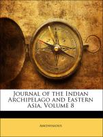 Journal of the Indian Archipelago and Eastern Asia, Volume 8 - Anonymous