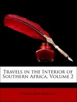 Travels in the Interior of Southern Africa, Volume 2 - Burchell, William John