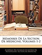Mmoires de La Section de Mdecine, Volumes 1-2