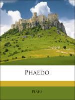 Phaedo - Plato; Cope, Edward Meredith