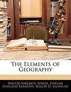 The Elements of Geography - Tower, Walter Sheldon; Barrows, Harlan Harland; Salisbury, Rollin D.