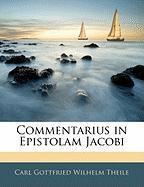 Commentarius in Epistolam Jacobi - Theile, Carl Gottfried Wilhelm