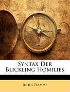 Syntax Der Blickling Homilies - Flamme, Julius