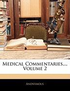 Medical Commentaries..., Volume 2 - Anonymous