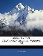 Annalen Der Staatsarzneikunde, Volume 10 - Anonymous