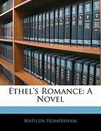 Ethel's Romance - Homersham, Matilda