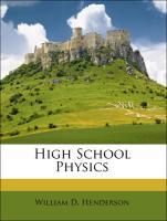 High School Physics - Henderson, William D.; Reed, John Oren
