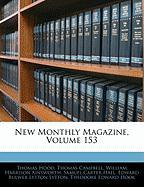 New Monthly Magazine, Volume 153 - Hood, Thomas; Campbell, Thomas; Ainsworth, William Harrison