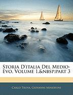 Storia D'Italia del Medio-Evo, Volume 1, Part 3 - Troya, Carlo; Minervini, Giovanni