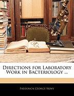 Directions for Laboratory Work in Bacteriology ... - Novy, Frederick George
