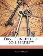 First Principles of Soil Fertility - Anonymous