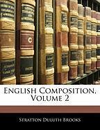 English Composition, Volume 2 - Brooks, Stratton Duluth