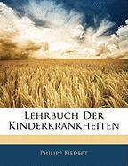 Lehrbuch Der Kinderkrankheiten - Biedert, Philipp