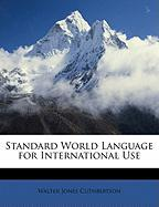 Standard World Language for International Use - Cuthbertson, Walter Jones