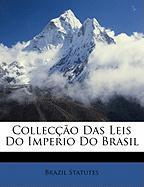 Colleco Das Leis Do Imperio Do Brasil