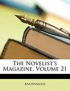 The Novelist's Magazine, Volume 21 - Anonymous