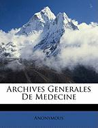 Archives Generales de Medecine - Anonymous