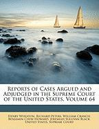 Reports of Cases Argued and Adjudged in the Supreme Court of the United States, Volume 64 - Wheaton, Henry; Peters, Richard