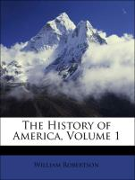 The History of America, Volume 1 - Robertson, William