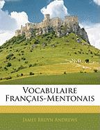 Vocabulaire Franais-Mentonais - Andrews, James Bruyn