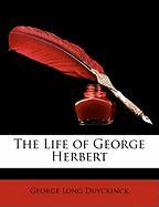 The Life of George Herbert - Duyckinck, George Long