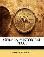 German Historical Prose - Schoenfeld, Hermann