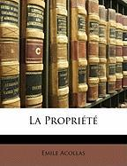La Proprit - Acollas, Emile