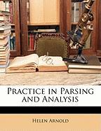 Practice in Parsing and Analysis - Arnold, Helen