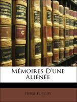 Mémoires D'une Aliénée - Rouy, Hersilie