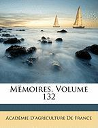 Mmoires, Volume 132