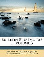 Bulletin Et Memoires ..., Volume 3