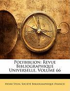 Polybiblion: Revue Bibliographique Universelle, Volume 66 - Stein, Henri