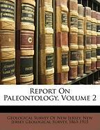 Report on Paleontology, Volume 2