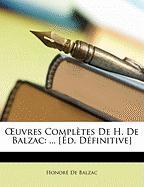 Uvres Compltes de H. de Balzac: [D. Dfinitive] - De Balzac, Honore