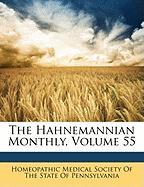The Hahnemannian Monthly, Volume 55