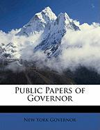 Public Papers of Governor - Governor of New York