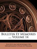 Bulletin Et Memoires ... Volume 14