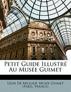 Petit Guide Illustr Au Muse Guimet - De Millou, Lon