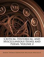 Critical, Historical, and Miscellaneous Essays and Poems, Volume 2 - Macaulay, Baron Thomas Babington Macaula