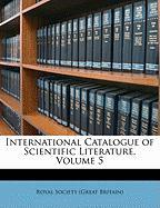International Catalogue of Scientific Literature, Volume 5