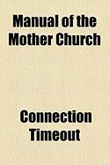 Manual of the Mother Church - Timeout, Connection