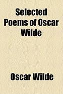 Selected Poems of Oscar Wilde - Wilde, Oscar