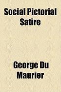 Social Pictorial Satire - Du Maurier, George