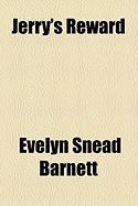 Jerry's Reward - Barnett, Evelyn Snead