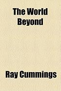 The World Beyond - Cummings, Ray