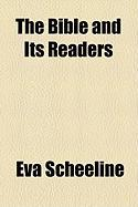 The Bible and Its Readers - Scheeline, Eva